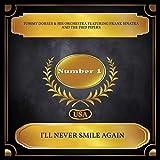I'll Never Smile Again (Billboard Hot 100 - No. 01)