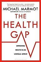 The Health Gap by Sir Michael Marmot(2016-05-05)