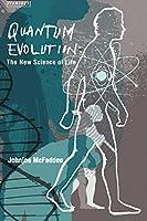Quantum Evolution: Life in the Multiverse by Johnjoe McFadden(2011-03-04)