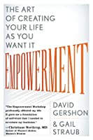 Empowerment: The Art of Creating Your Life as You Want It [並行輸入品]