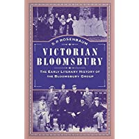 Victorian Bloomsbury: Volume 1: The Early Literary History of the Bloomsbury Group
