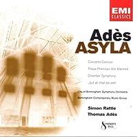 Ades: Asyla, These Premises Are Alarmed, etc. / Rattle, et al