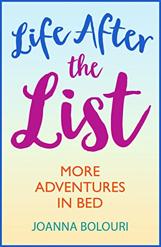 Life After The List: A Laugh Out Loud Romantic Comedy! (English Edition)