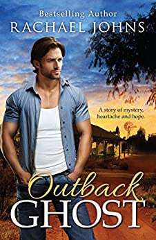 Outback Ghost (Bunyip Bay Book 3) by [Johns, Rachael]