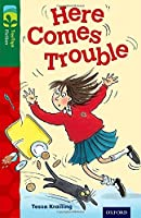 Oxford Reading Tree Treetops Fiction: Level 12 More Pack A: Here Comes Trouble (Treetops. Fiction)