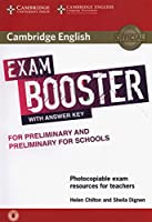 Cambridge English Exam Booster for Preliminary and Preliminary for Schools with Answer Key with Audio: Photocopiable Exam Resources for Teachers (Cambridge English Exam Boosters)