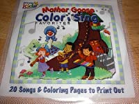 Mother Goose Color and Sing Favorites by Kids Share the Wonder