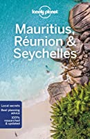 Lonely Planet Mauritius, Reunion & Seychelles (Lonely Planet Travel Guide)
