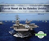 Fuerza Naval de los Estados Unidos (Fuerzas Armadas De Los Estados Unidos/U.S. Armed Forces)