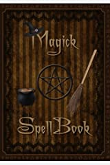 Magick Spell Book: Attractive Witchcraft inspired 100 page full colour design personal Journal/BOS/Spellbook/Notebook Paperback