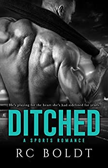 DITCHED by [Boldt, RC]