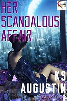 Her Scandalous Affair by [Augustin, KS]