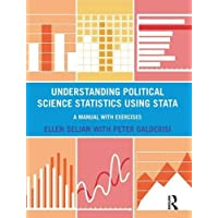 Understanding Political Science Statistics using Stata: A Manual with Exercises