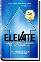 Elevate: Self Awareness through Courage Potential and Fulfillment [並行輸入品]