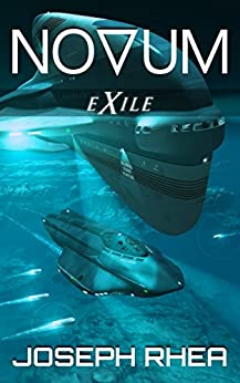 [Rhea, Joseph]のNovum: Exile: (Novum Series, Book 2) (English Edition)