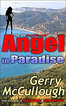 Angel in Paradise: the 3rd Angel Murphy thriller (Angel Murphy thriller series) by [McCullough, Gerry]