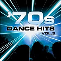 70s Dance Hits Vol.3【CD】 [並行輸入品]