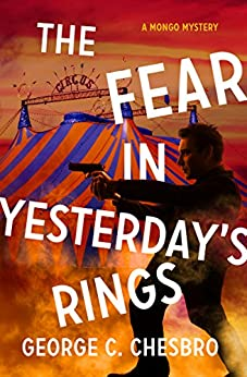 The Fear in Yesterday's Rings (The Mongo Mysteries) by [Chesbro, George C.]