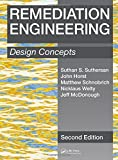 Remediation Engineering: Design Concepts  Second Edition