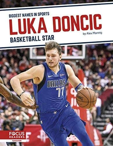 Luka Doncic: Basketball Star (Biggest Names in Sports)