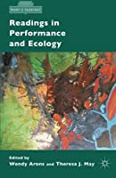 Readings in Performance and Ecology (What is Theatre?) by Unknown(2015-01-07)