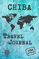 Chiba Travel Journal: Notebook 120 Pages 6x9 Inches - City Trip Vacation Planner Travel Diary Farewell Gift Holiday Planner
