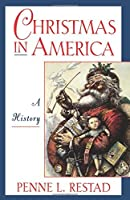 Christmas in America: A History【洋書】 [並行輸入品]