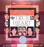 BBM 女子プロレスカード2008 true heart