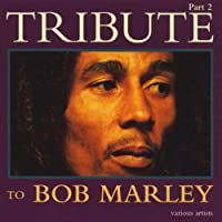 Tribute to Bob Marley 2 by Various Artists