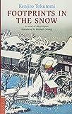 思出の記 (英文版) ―FOOTPRINTS IN THE SNOW (Tuttle classics)