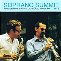 Soprano Summit by Kenny Davern, Marty Grosz, Eddie de Haas, Bob Cousins Bob Wilber