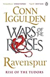 War of the Roses: Ravenspur: Rise of the Tudors Book Four (Wars of the Roses)