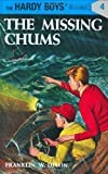 Hardy Boys 04: the Missing Chums (The Hardy Boys)