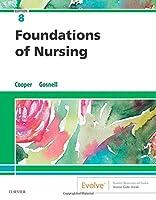 Foundations of Nursing, 8e