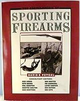 Encyclopedia of Sporting Firearms