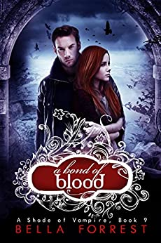 A Shade of Vampire 9: A Bond of Blood by [Forrest, Bella]