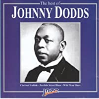 The Best of Johnny Dodds