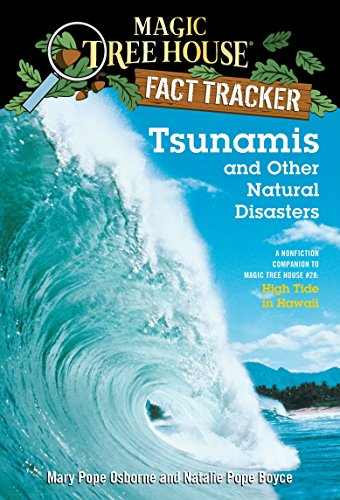 Tsunamis and Other Natural Disasters: A Nonfiction Companion to Magic Tree House #28: High Tide in Hawaii (Magic Tree House (R) Fact Tracker)の詳細を見る
