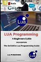 Lua Programming Language, First Edition