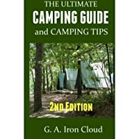The Ultimate Camping Guide and Camping Tips【洋書】 [並行輸入品]