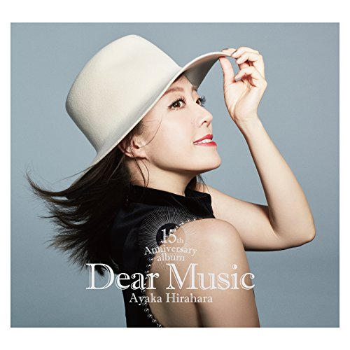 平原綾香 (Ayaka Hirahara) – Dear Music 15th Anniversary Album [MP3 320 / CD] [2018.05.09]