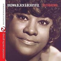 Brown,Black & Beautiful