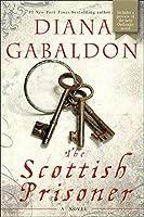The Scottish Prisoner: A Novel (Lord John Grey) by Diana Gabaldon(2012-05-29)