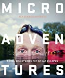 Microadventures: Local Discoveries for Great Escapes 画像