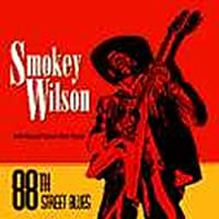 88th Street Blues by Smokey Wilson (1995-09-29)