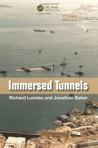 Download Immersed Tunnels 0415459869