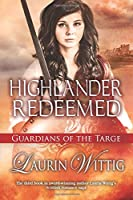 Highlander Redeemed (Guardians of the Targe)