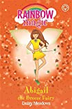 Abigail the Breeze Fairy: Book 2: The Weather Fairies (Rainbow Magic)