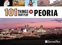 101 Things That Play in Peoria [並行輸入品]