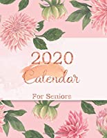 2020 Calendar for Seniors: Big print calendar and large daily weekly planner from January 2020 - December 2020, Monthly schedule and organizer with pink flower cover (Elderly calendar monthly and weekly 2020)